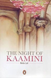The night of Kaamini: Book by Bela Lal