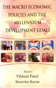 The Macro Economics Policies And The Millennium Development Goals: Book by Vibhuti Patel Manisha Karne