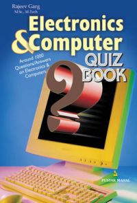 Electronics and Computer Quiz Book: Book by Rajeev Garg