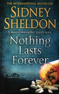 Sidney Sheldon Nothing Lasts Forever (English) (Paperback): Book by Sidney Sheldon
