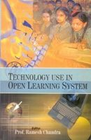 Technology Use In Open Learning System: Book by Ramesh Chandra