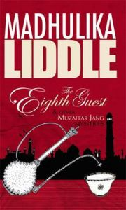 The Eighth Guest And Other Muzaffar Jang Mysteries: Book by Madhulika Liddle