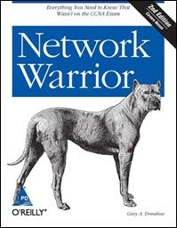 Network Warrior (English) 2nd Edition: Book by Gary A. Donahue