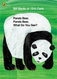 Panda Bear, Panda Bear, What Do You See?: Book by Eric Carle