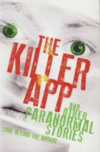 The Killer App and Other Paranormal Stories: Book by Various