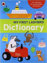 Dictionary (My First Ladybird): Book by Ladybird