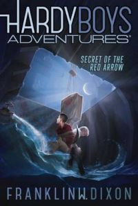 Secret of the Red Arrow: Book by H Franklin W Dixon
