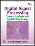 Digital Signal Processing : Theory, Analysis And Digital-filter Design (English) 1st Edition (Paperback): Book by B. Somanathan Nair