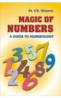 Magic Of Numbers A Guide To Numerology English(PB): Book by V. K. Sharma