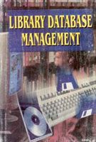 Library Database Management: Book by Arunima Baruah