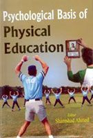 Psychological Basis of Physical Education: Book by Shamshad Ahmed