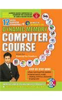 Dynamic Memory Computer Course Old English (PB): Book by Biswarup Roy Chowdhury