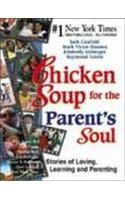Chicken Soup for the Parents Soul: Book by Jack Canfield