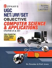 UGC NET/JRF/SET Objective Computer Science & Aplications (Paper II & III) (English) (Paperback): Book by Dr. Parashar, Prof. Arora