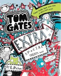 Tom Gates - Extra Special Treats (Not) (English) (Paperback): Book by L. Pichon