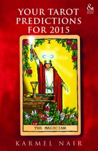 Your Tarot Predictions For 2015 : Book by Karmel Nair