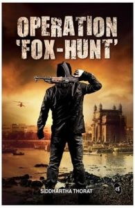 OPERATION FOX-HUNT: Book by Thorat Siddhartha