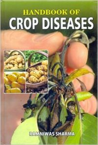 Handbook of Crop Diseases: Book by Ramniwas Sharma