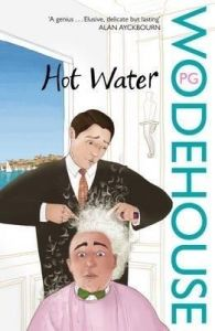 Hot Water: Book by P. G. Wodehouse