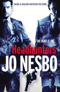 Headhunters: Book by Jo Nesbo
