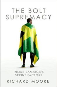 Bolt Supremacy, The: Book by Richard Moore