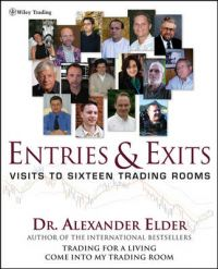 Entries and Exits: Visits to 16 Trading Rooms: Book by Alexander Elder