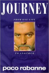 Journey: From One Life to Another (English) First UK Edition (Hardcover): Book by Paco Rabanne