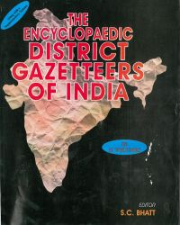 The Encyclopaedia District Gazetteer of India (11 Vols. + 1 Supplement Vol.) Demy 4To (English) (Hardcover): Book by S. C. Bhatt