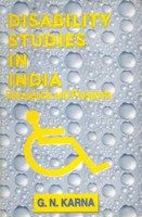 Disability Studies In India: Retrospects And Prospects: Book by G. N. Karna
