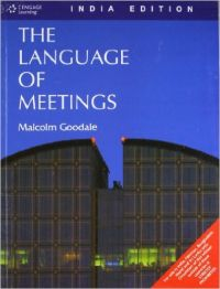 The Language Of Meetings 1st Edition (Paperback): Book by Goodale