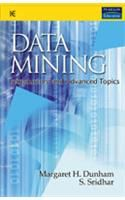 Data Mining : Introductory and Advanced Topics: Book by Margaret H. Dunham