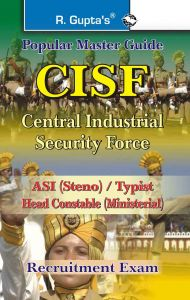 CISF ASI (Steno)/Head Constable (Ministerial) Recruitment Exam Guide: Book by RPH Editorial Board