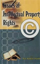 Issues of Intellectual Property Rights: Book by Ramesh Chandra
