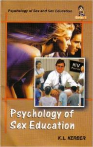 Psychology of Sex Education: Book by K. L. Kerber