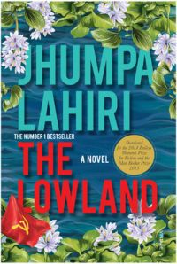 The Lowland : A Novel (English) (Paperback): Book by Jhumpa Lahiri