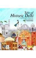 Tales of Historic Delhi: A Walk Through Its Many Cities: Book by Premola Ghose