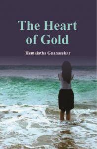 The Heart of Gold: Book by Hemalatha Gnanasekar