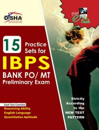 15 Practice Sets for IBPS PO Preliminary Exam with FREE GK Update ebook: Book by Disha Experts