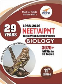 29 Years NEET/ AIPMT Topic wise Solved Papers BIOLOGY (1988 - 2016) 11th Edition (English) (Paperback  Disha Experts): Book by Disha Experts