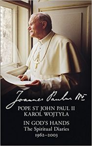 In God's Hands The Spiritual Diaries of Pope St John Paul II: Book by Pope St John Paul II