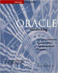 Oracle Networking (Oracle Series) (English) 01 Edition (Paperback): Book by Hugo Toledo