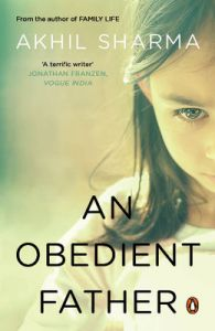 An Obedient Father: Book by Akhil Sharma