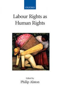 Labour Rights as Human Rights