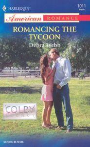 Romancing the Tycoon: Book by Debra Webb