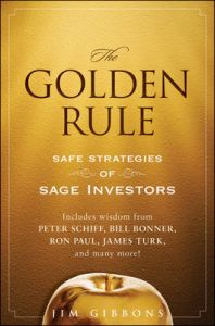 The Golden Rule: Safe Strategies of Sage Investors: Book by Jim Gibbons