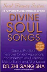 DIVINE SOUL SONGS (English): Book by Zhi Gang Sha, Dr.