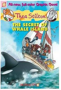 Thea Stilton #1: The Secret of Whale Island: Book by Thea Stilton