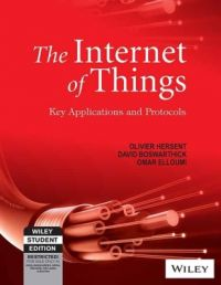 The Internet of Things (English) 1 Edition (Paperback): Book by Olivier Hersent, David Boswarthick, Omar Elloumi