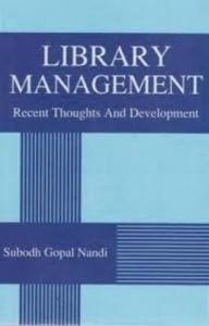 Library Management: Recent Thoughts and Development: Book by Subodh Gopal Nandi