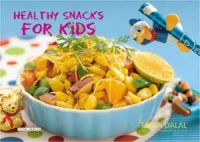 Healthy Snacks for Kids: Book by Tarla Dalal